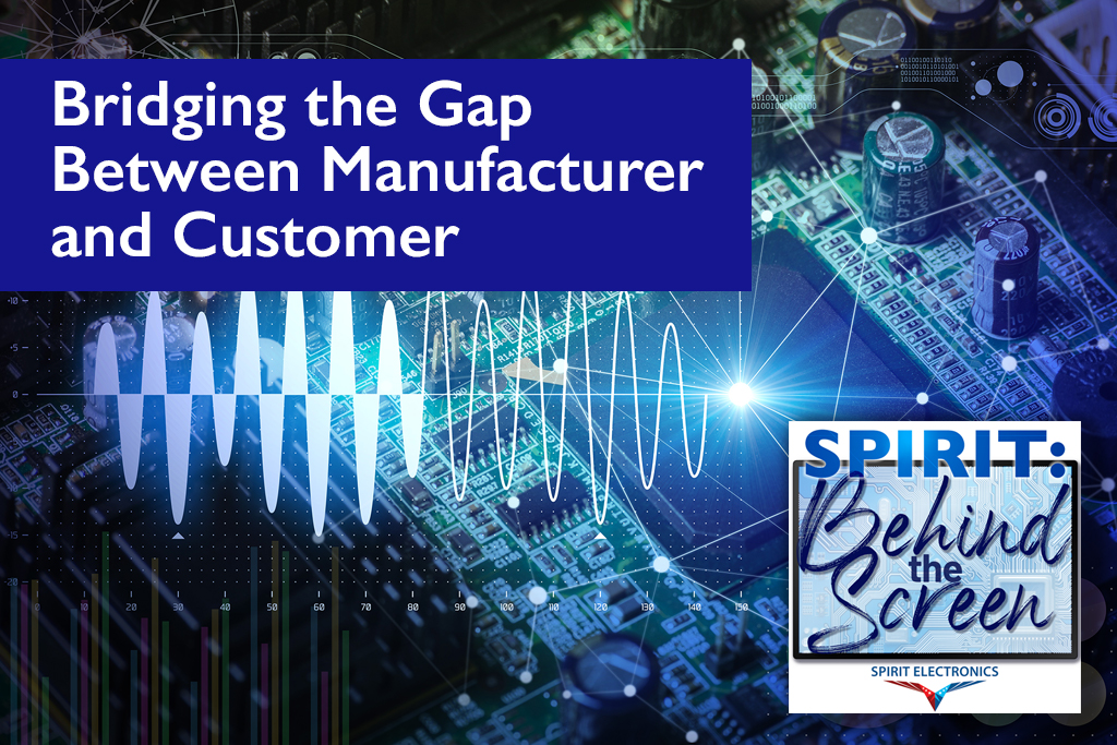 Bridging the Gap between Manufacturer and Customer