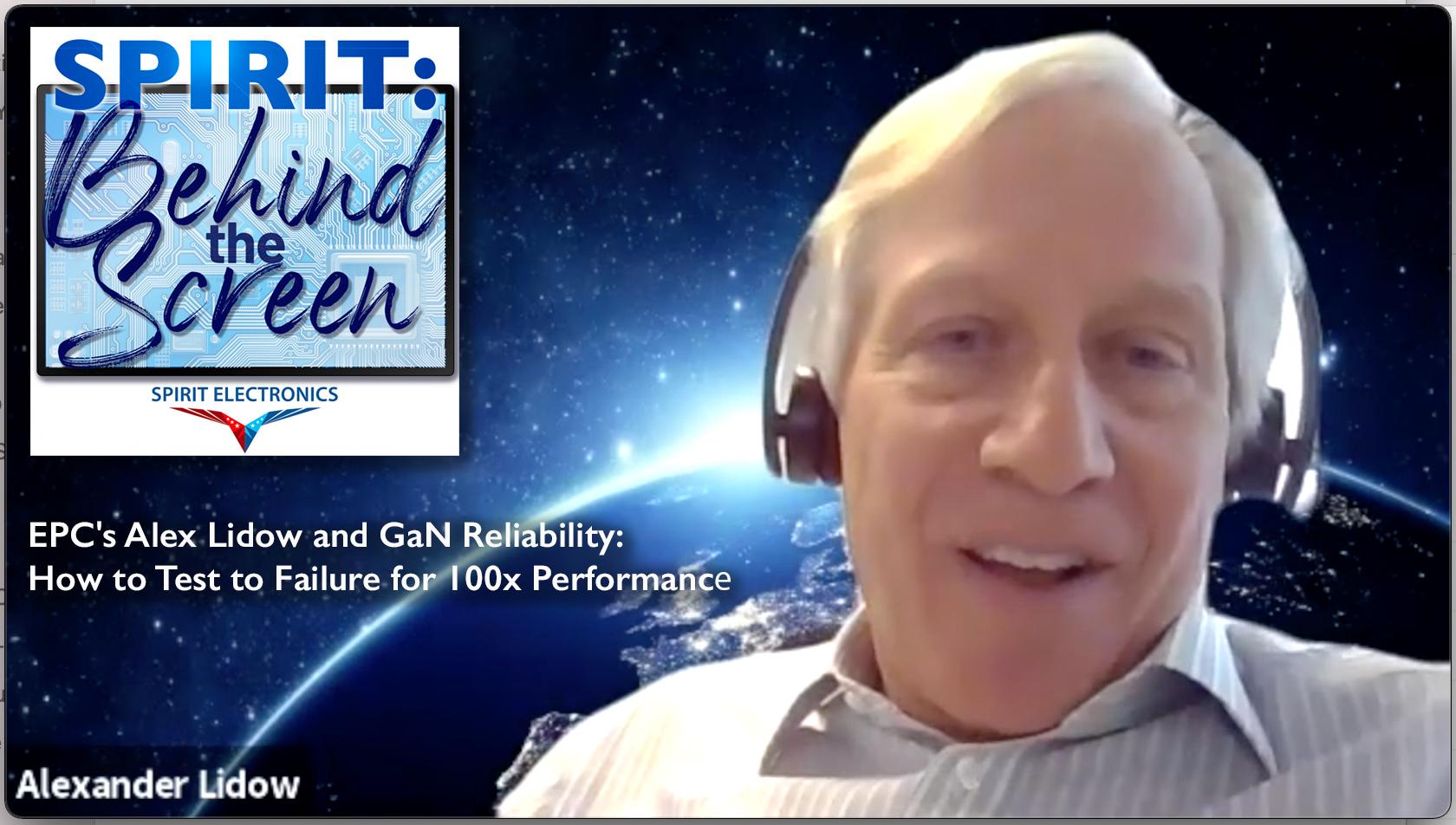 Spirit Podcast Ep 7 Alex Lidow EPC GaN Reliability
